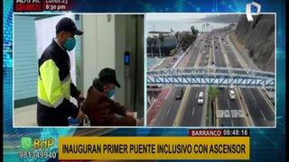 Barranco: inauguran primer puente peatonal inclusivo con ascensor