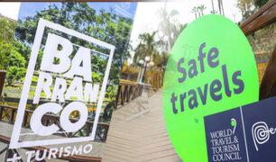 """Barranco recibe reconocimiento internacional """"Safe Travels"""" de Bioseguridad"""