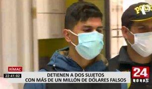 Rímac: cae banda con un millón de dólares falsos
