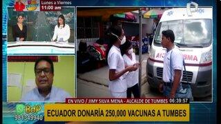 Tumbes: vacunas donadas por Ecuador se utilizarían para vacunar a personas de 12 a 40 años