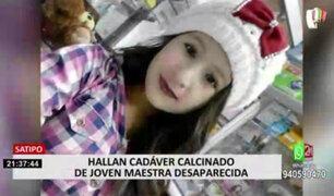 Satipo: PNP halló cadáver calcinado de joven maestra desaparecida