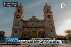 Tacna celebra el 92 aniversario de su reincorporación al Perú