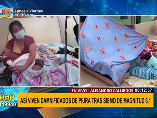 Piura: damnificados duermen en carpas ante posible derrumbe por réplicas de sismo