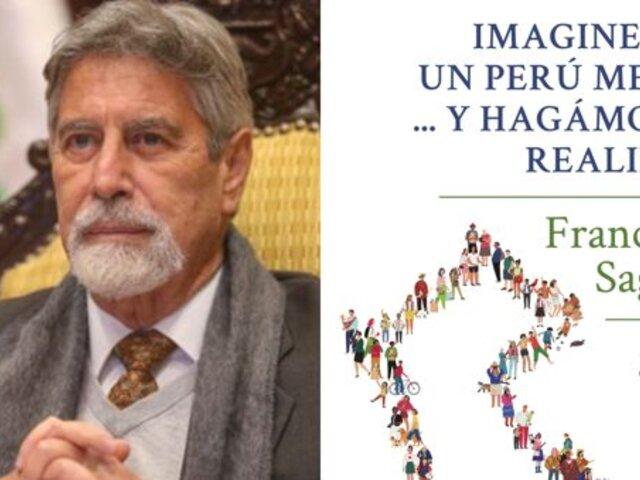 """Francisco Sagasti presentó su libro """"Imaginemos un Perú mejor... y hagámoslo realidad"""""""