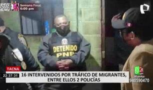 Tacna: 16 detenidos durante megaoperativo contra el tráfico de migrantes