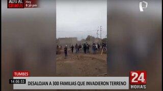 Desalojan a más de 300 familias que habían invadido terrenos en Tumbes