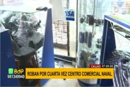 Callao: roban Centro Comercial Naval por cuarta vez