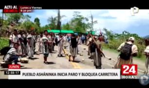 Junín: asháninkas bloquean carreteras y exigen presencia de autoridades