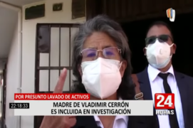 Ministerio Público: incluyen a madre de Vladimir Cerrón en investigación por lavado de activos