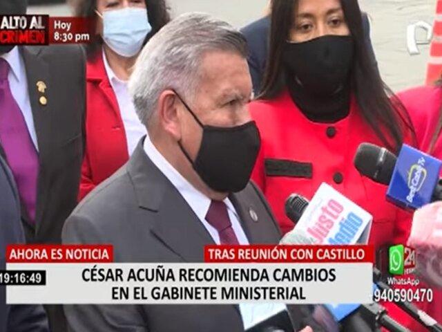César Acuña recomienda cambios en Gabinete Ministerial tras reunión con Pedro Castillo