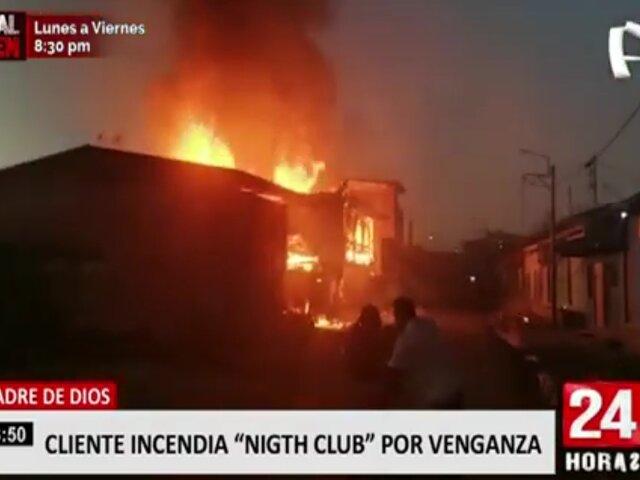 Madre de Dios: sujeto incendia night club por venganza luego de que fuera pepeado