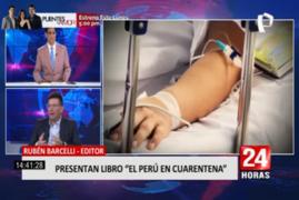 """Literatura en pandemia: Presentan libro """"El Perú en cuarentena"""""""