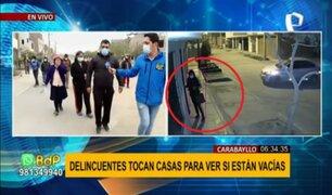 Nueva modalidad de robo en Carabayllo: delincuentes tocan casas para ver si están vacías