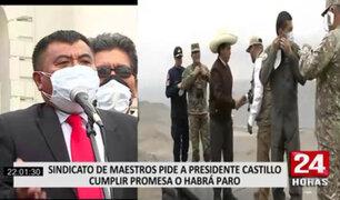 Sindicato de maestros solicitó a presidente Castillo cumplir promesas o habrá paro