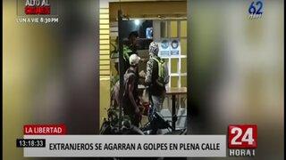 La Libertad: extranjeros se agarraron a golpes en plena calle