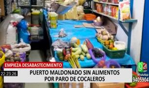 Puerto Maldonado presenta desabastecimiento de alimentos por paro de cocaleros