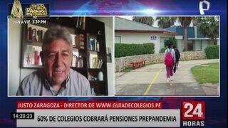 Incremento en pensiones de colegios se dará debido al regreso a presencialidad, según Justo Zaragoza