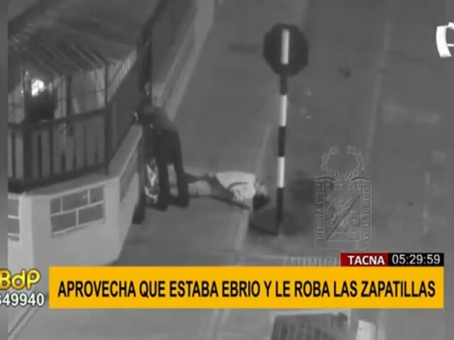 Tacna: sujeto es captado robando zapatillas a hombre en estado de ebriedad
