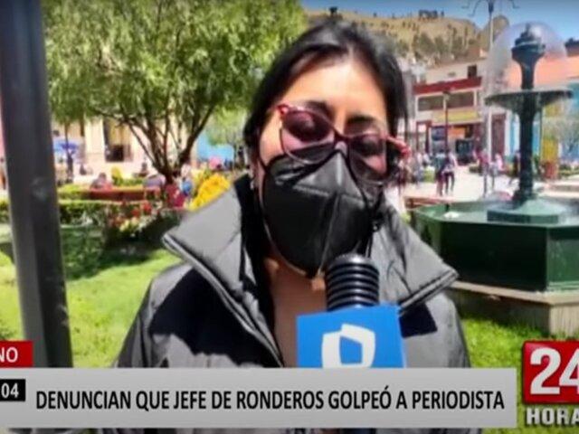 Puno: periodista denuncia que jefe de ronderos la agredió salvajemente