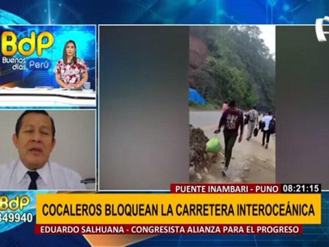 Salhuana sobre paro de cocaleros: No hay una posición clara del Gobierno y del ministro del Interior
